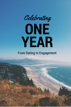 Celebrating One Year: from dating to engagement