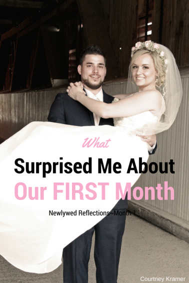 What Surprised Me About Our First Month of Marriage