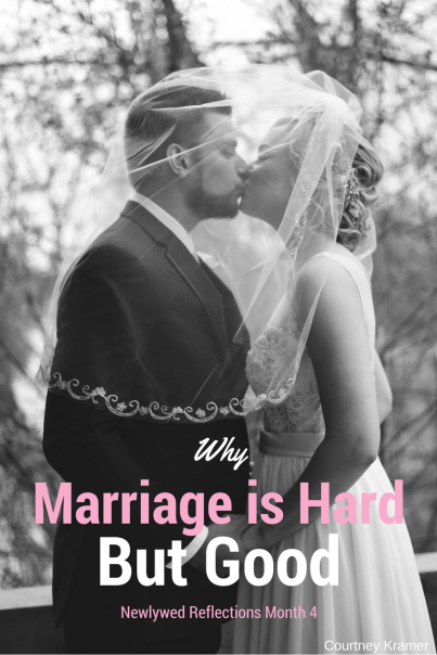 Why Marriage is Hard but Still Good