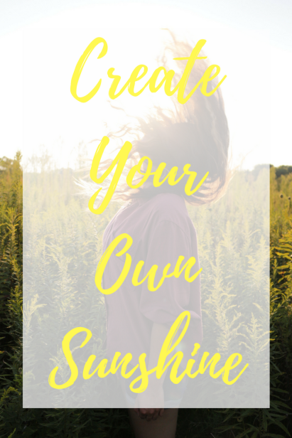 Create Your Own Sunshine (1).png